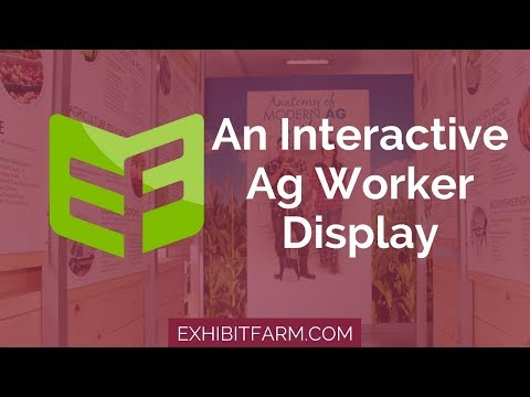 Breaking the Farmer Stereotype: An Interactive Ag Worker Display