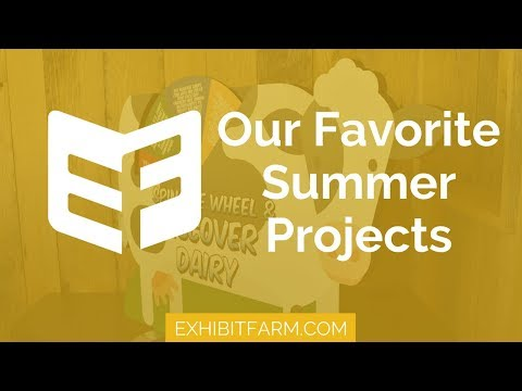 Exhibit Farm Highlights: Our Favorite Summer Projects
