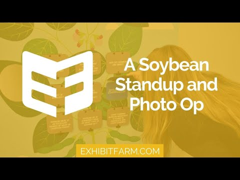 The World of Soy: A Soybean Standup Display and Photo Op