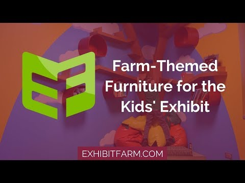 Bring the Farm Inside: Farm-Themed Furniture for the Kids' Exhibit