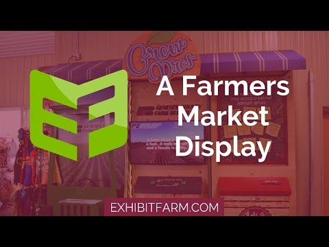 Farm Bureaus and Foodies: A Farmers Market Display