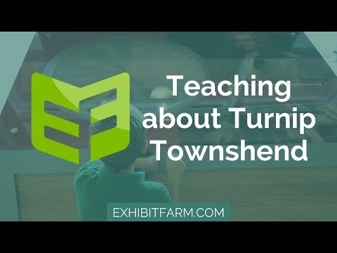 The Crop Rotation Display: Teaching about Turnip Townshend