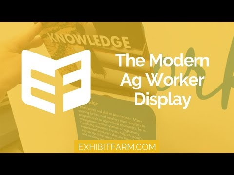 Standing Up for Farmers: The Modern Ag Worker Display