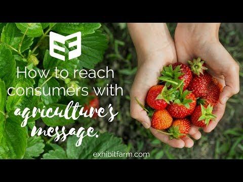How to Reach Consumers with Agriculture's Message