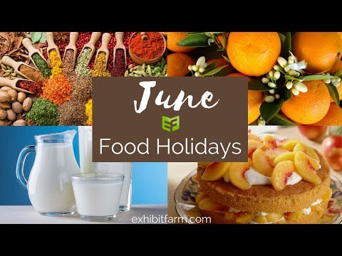 June Food Holidays: National Dairy Month and More