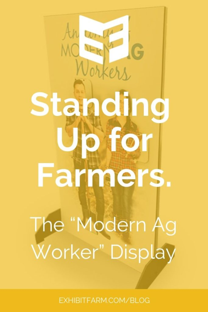 "Yellow promo graphic reading ""Standing Up for Farmers: The Modern Ag Worker Display"""