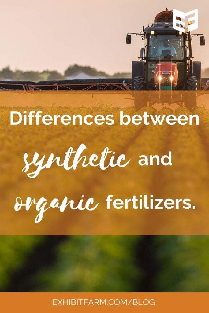"Orange graphic; text reads ""Differences between synthetic and organic fertilizers."""