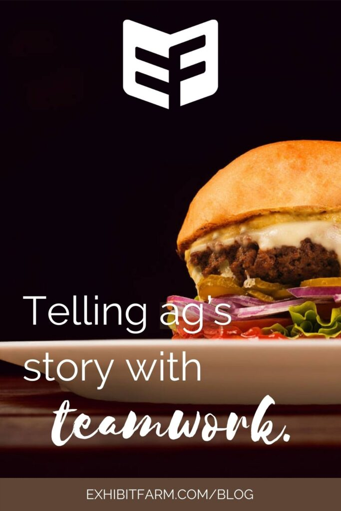 "Brown graphic with photo of a burger on a plate; text reads, ""Telling ag's story with teamwork."""