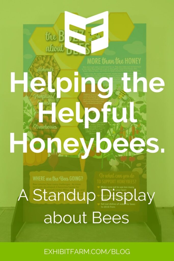"""Green graphic; text reads, """"Helping the Helpful Honeybees: A Standup Display about Bees."""""""