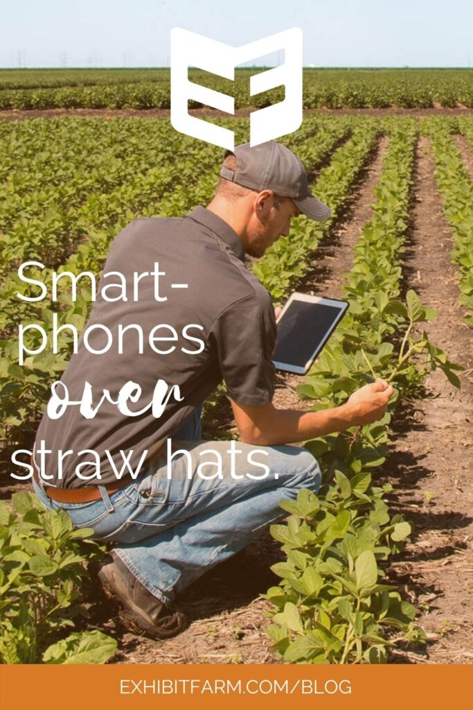 """Orange graphic about agriculture. Photo shows a man with an iPad kneeling in soybean field; text reads """"Smartphones over straw hats."""""""