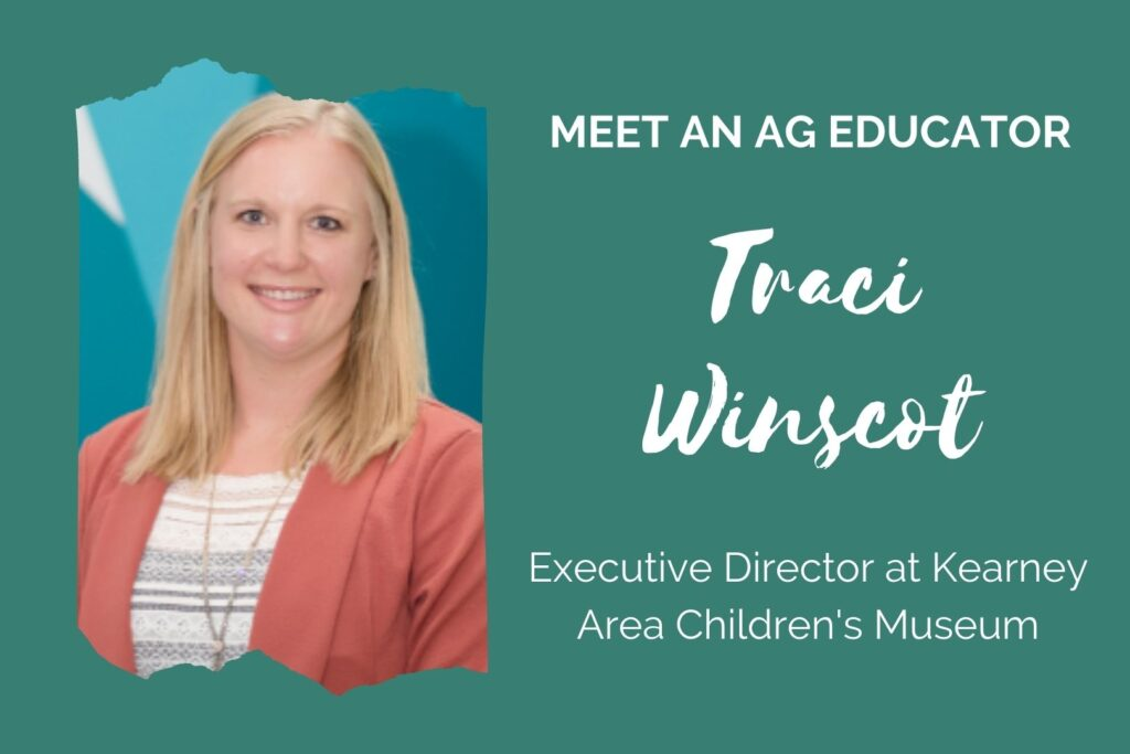 """Teal graphic; text reads, """"Meet an Ag Educator! Traci Winscot, Executive Director at Kearney Area Children's Museum"""""""