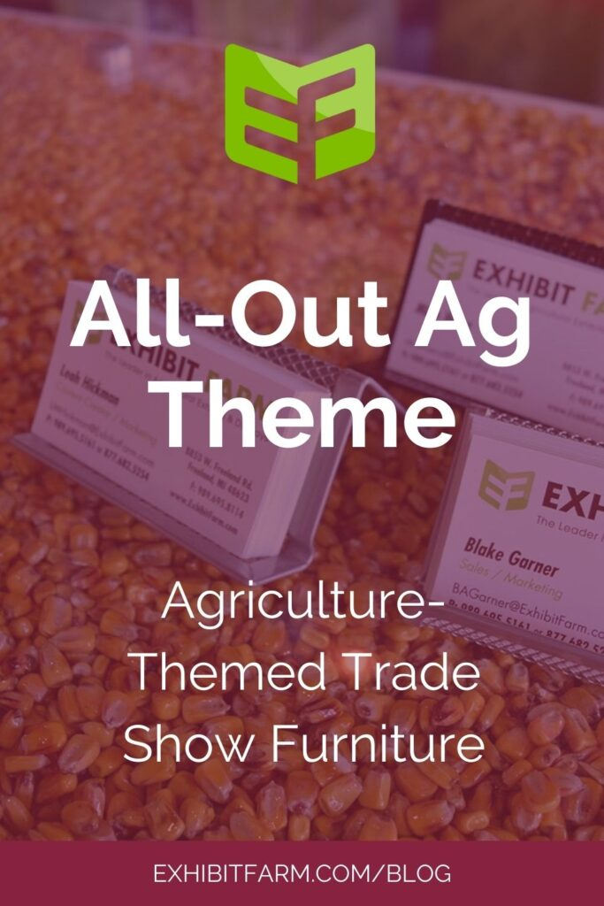 """Red graphic; text reads, """"All-Out Ag Theme: Agriculture-Themed Trade Show Furniture."""""""